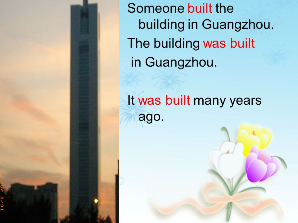 Someone built the building in Guangzhou. The building was built in Guangzhou.