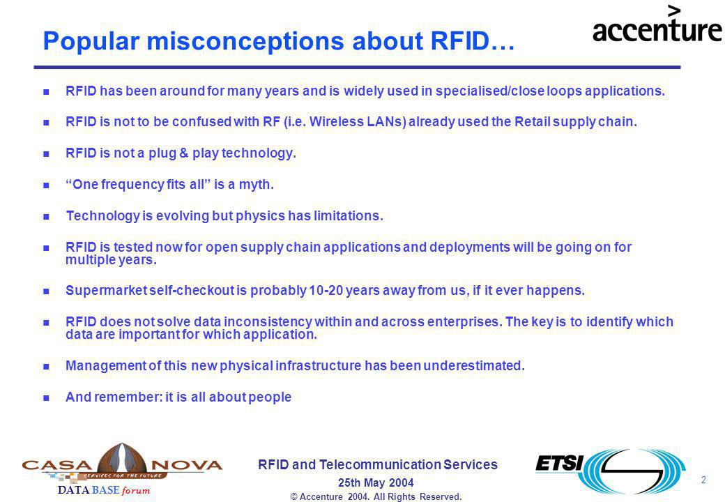 2 RFID and Telecommunication Services 25th May 2004 DATA BASE forum © Accenture 2004.