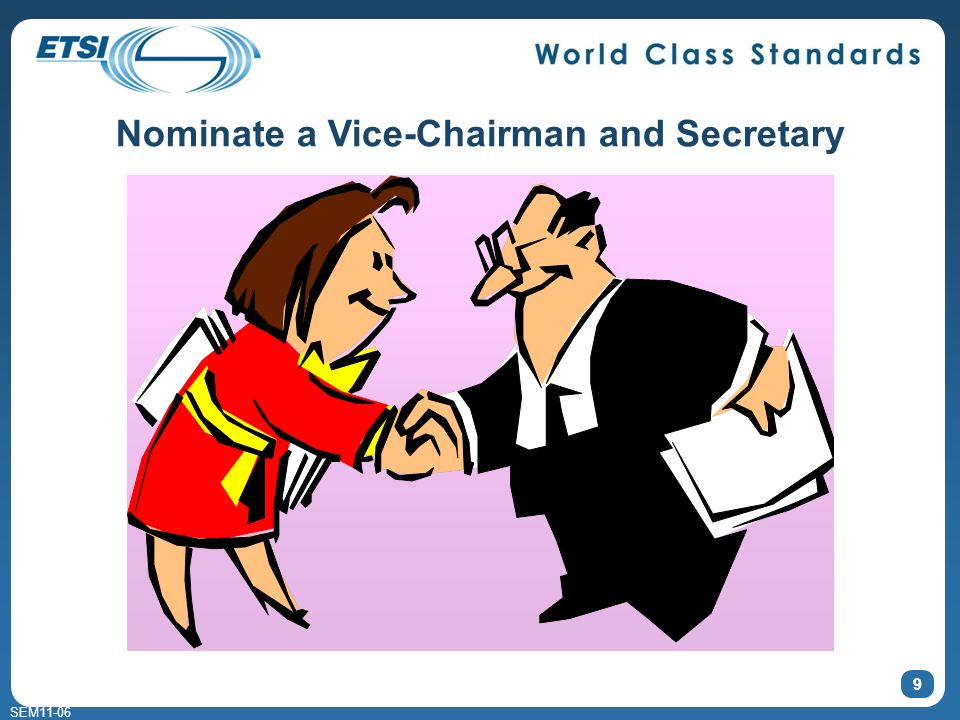 SEM11-06 9 Nominate a Vice-Chairman and Secretary