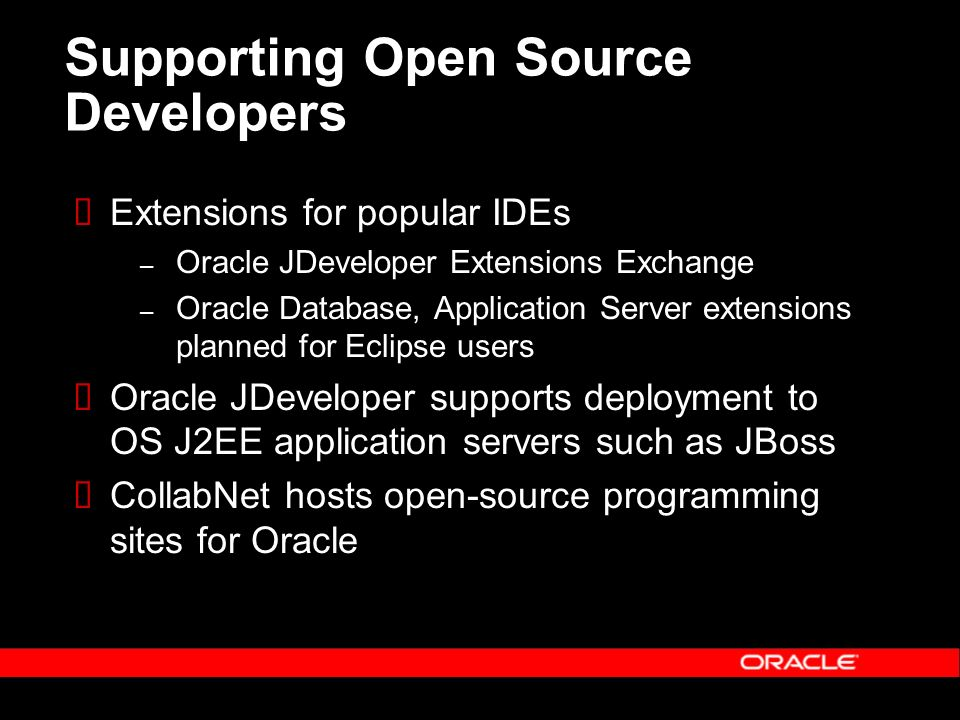 Supporting Open Source Developers Extensions for popular IDEs – Oracle JDeveloper Extensions Exchange – Oracle Database, Application Server extensions