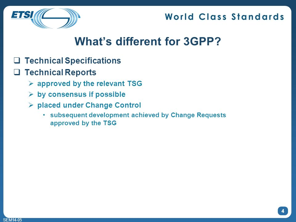 SEM14-05 Whats different for 3GPP.