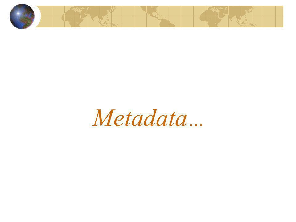 Metadata …