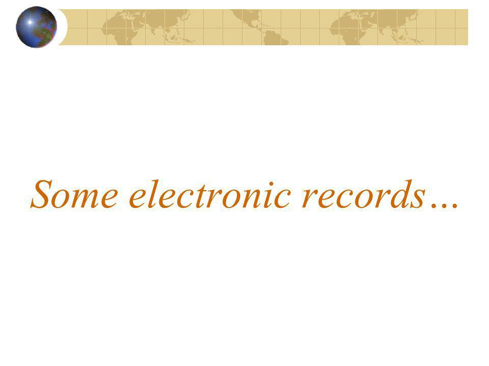 Some electronic records…