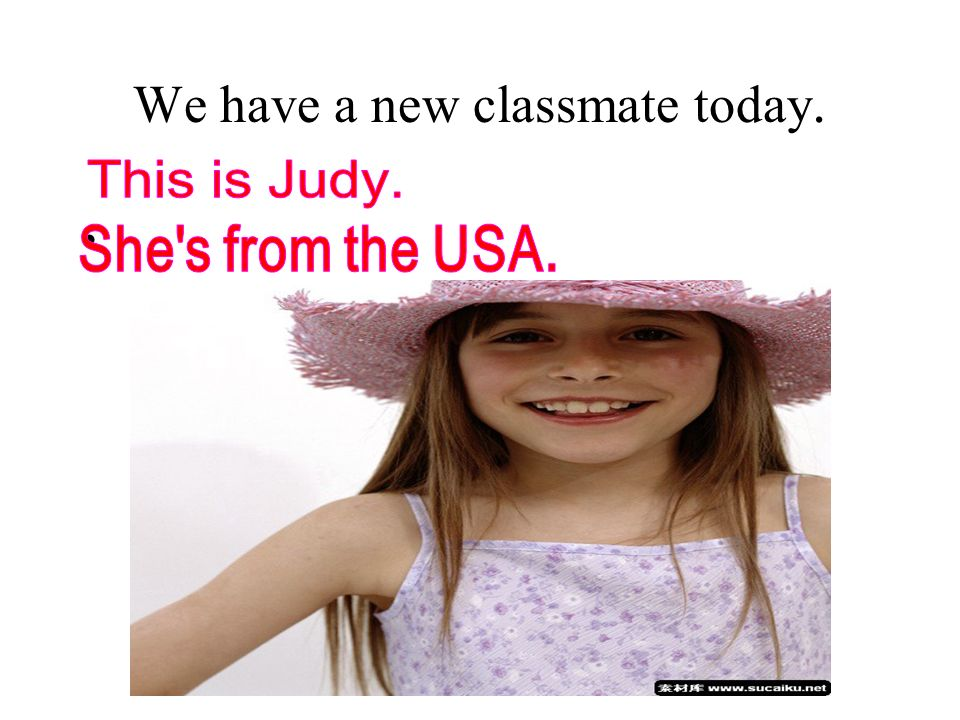 Where was your old school,Judy.What was it like. Was the timetable different from ours.