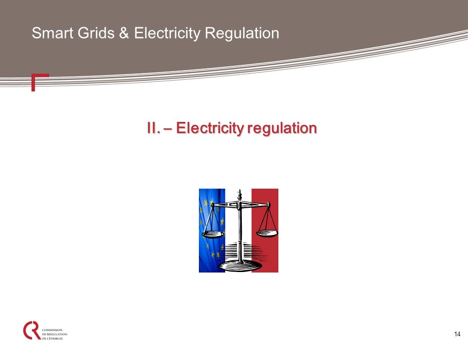 14 Smart Grids & Electricity Regulation II. – Electricity regulation