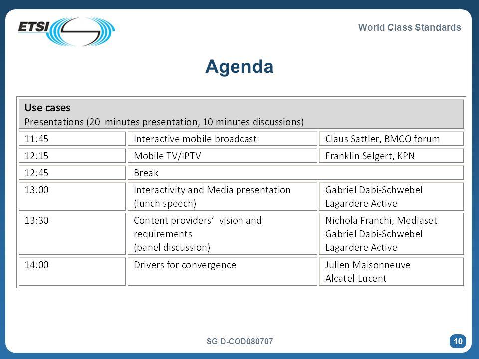 World Class Standards SG D-COD080707 10 Agenda