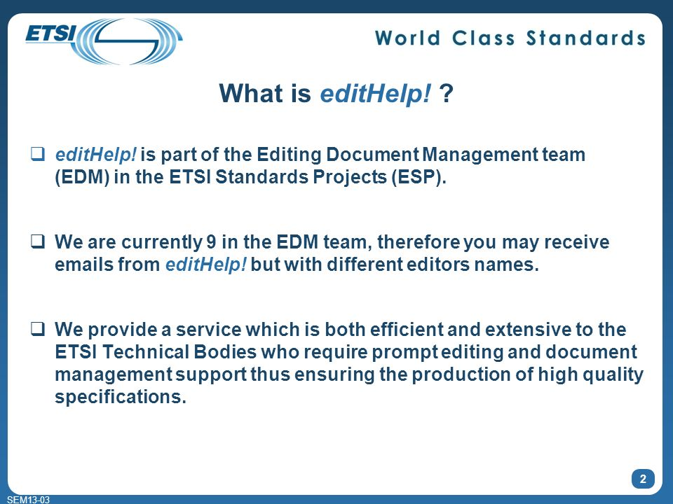 SEM13-03 2 What is editHelp. editHelp.