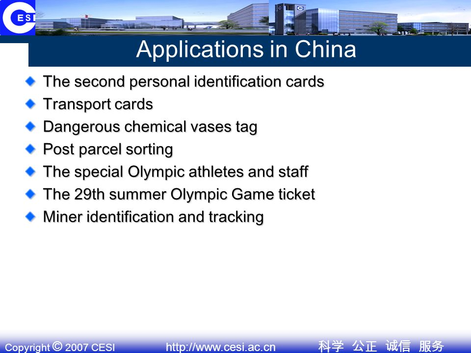 Copyright © 2007 CESI http://www.cesi.ac.cn RFID standardization MII working group Founded in October,2005 Founded in October,2005 Total 91 members from industry, university, institute Total 91 members from industry, university, institute Seven sub group: product, protocol, data format, security and privacy, application, IPR, general Seven sub group: product, protocol, data format, security and privacy, application, IPR, general Secretariat is in CESI.