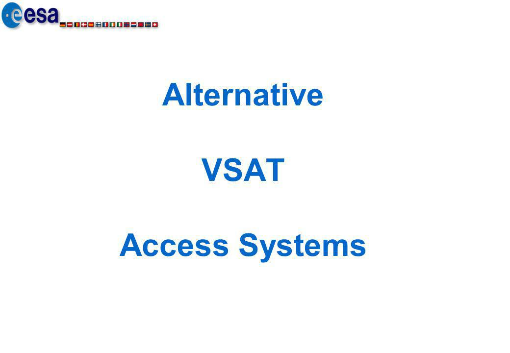 Alternative VSAT Access Systems