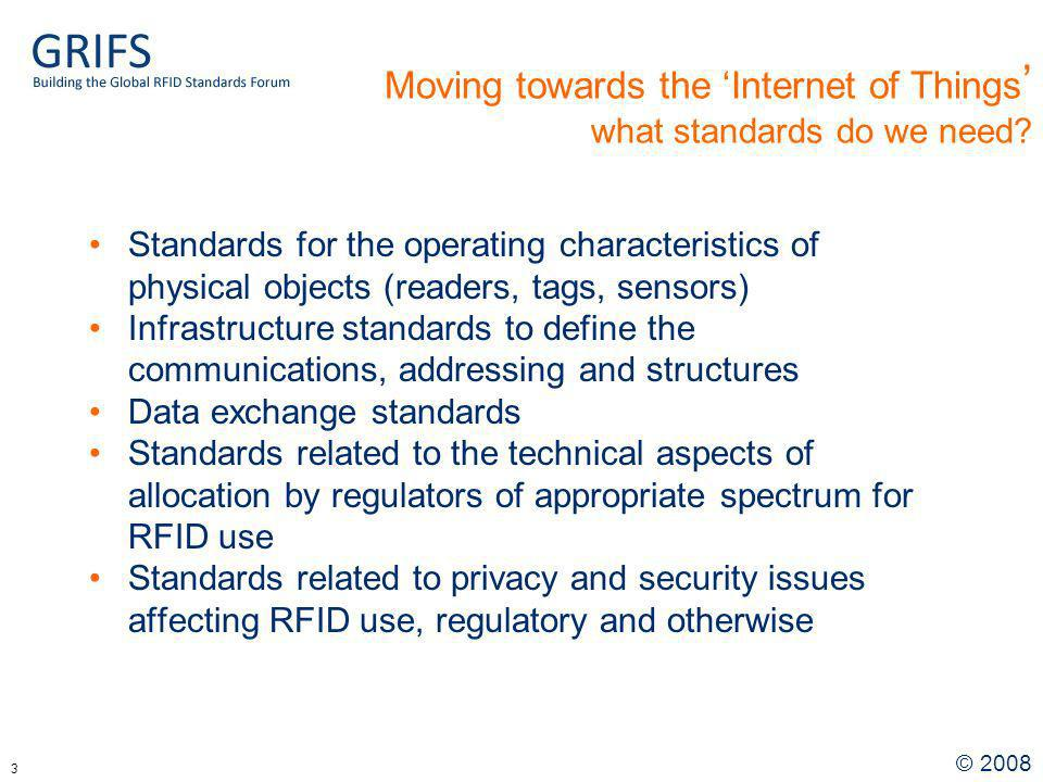 © Moving towards the Internet of Things what standards do we need.