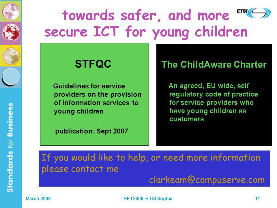 March 2006HFT2006, ETSI Sophia11 towards safer, and more secure ICT for young children STFQC Guidelines for service providers on the provision of info