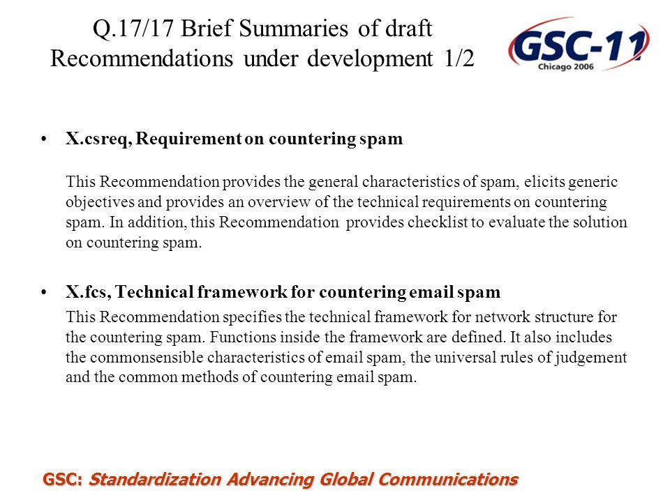GSC: Standardization Advancing Global Communications Q.17/17 Brief Summaries of draft Recommendations under development 1/2 X.csreq, Requirement on co