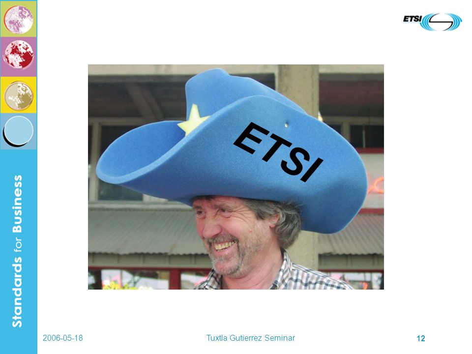 2006-05-18Tuxtla Gutierrez Seminar 12 ETSI