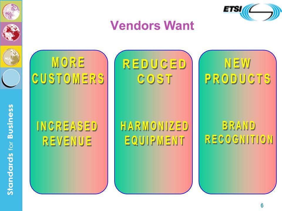 6 Vendors Want