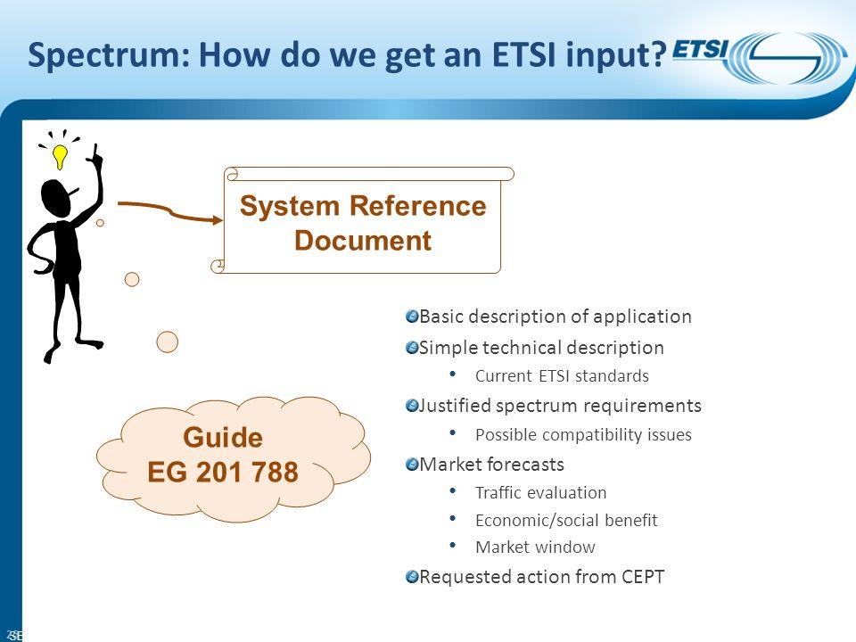 SEM26-01 Spectrum: How do we get an ETSI input.