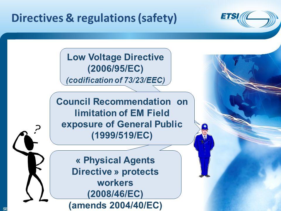 SEM26-01 16 ETSI standards in the OJEU More than 160 standards listed under RTTE&D and EMCD R&TTE Directive: art.3.1b (EMC) – 35 (Essentially EN 301 489 series) art.
