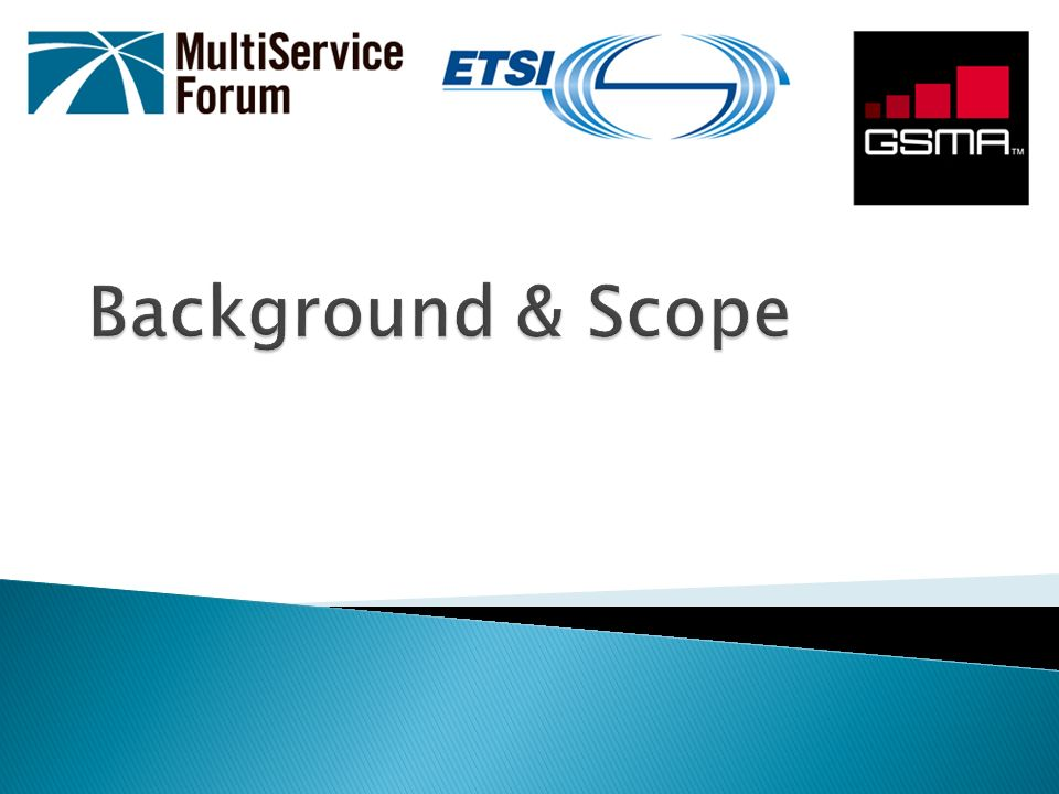 RCS VoLTE IOT builds on previous IOT Events MSF LTE/EPC IOT in March 2010 & VoLTE IOT in September 2011 ETSI IMS Plugtests MSF partnered with ETSI & GSMA to jointly organise this event Reflects the common focus of all 3 partners in VoLTE & RCS Endorses a number of GSMA PRDs Joint Task Force, comprising members from the partner organizations, formed to oversee all aspects of the event Event web site at: http://www.msforum.org/interoperability/RCSVoLTE.shtml http://www.msforum.org/interoperability/RCSVoLTE.shtml