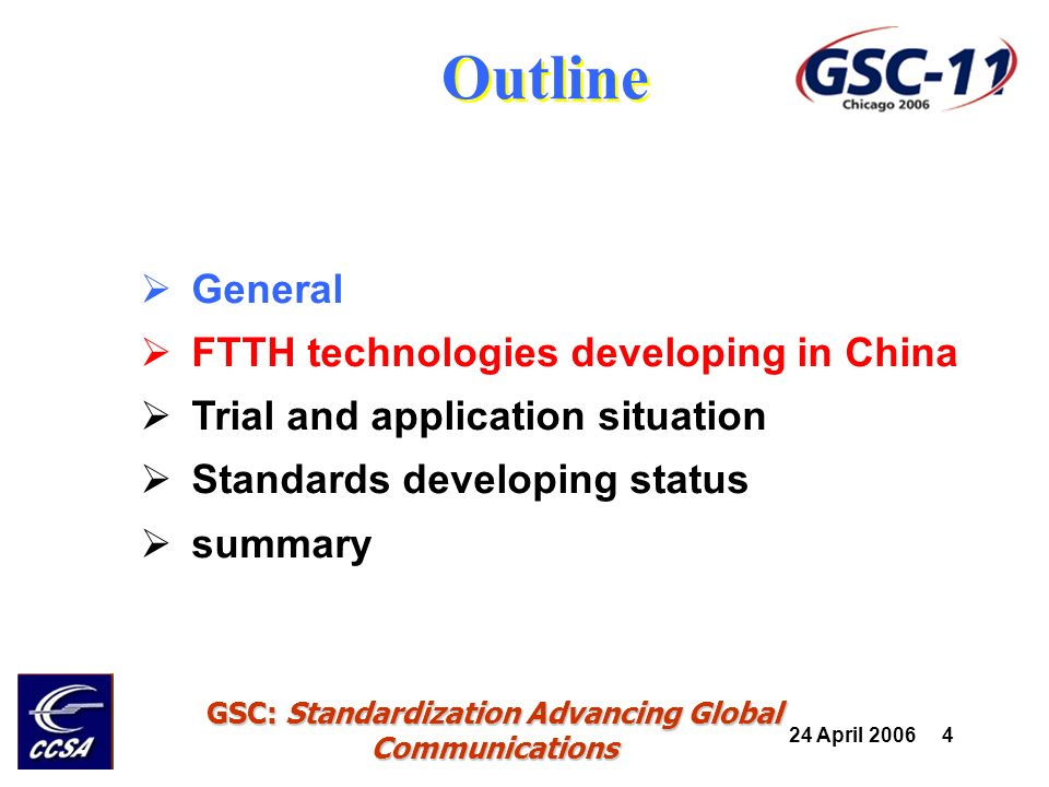 24 April 2006 5 GSC: Standardization Advancing Global Communications Two major FTTH architectures: P2P and PON.