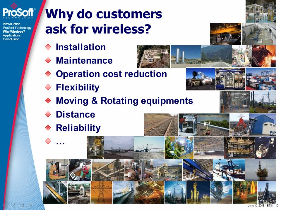 June ETSI - 10 Why do customers ask for wireless.
