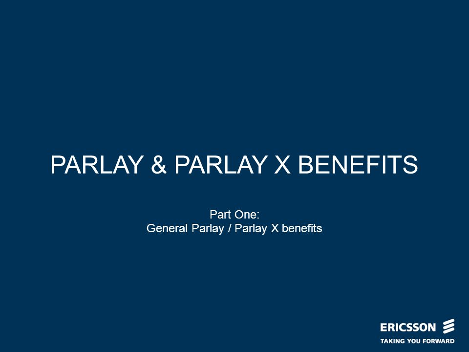 Slide title In CAPITALS 50 pt Slide subtitle 32 pt PARLAY & PARLAY X BENEFITS Part One: General Parlay / Parlay X benefits
