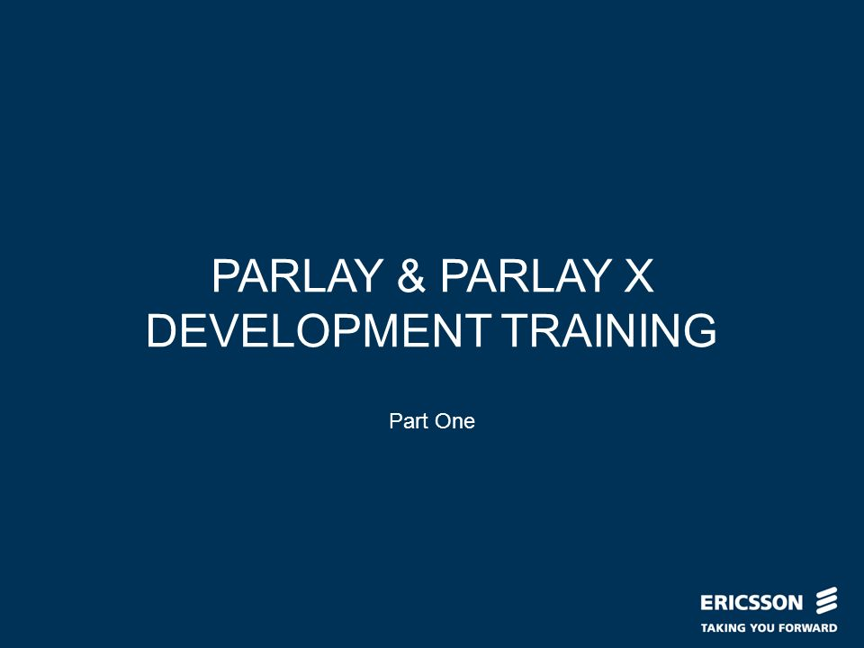 Slide title In CAPITALS 50 pt Slide subtitle 32 pt PARLAY & PARLAY X DEVELOPMENT TRAINING Part One
