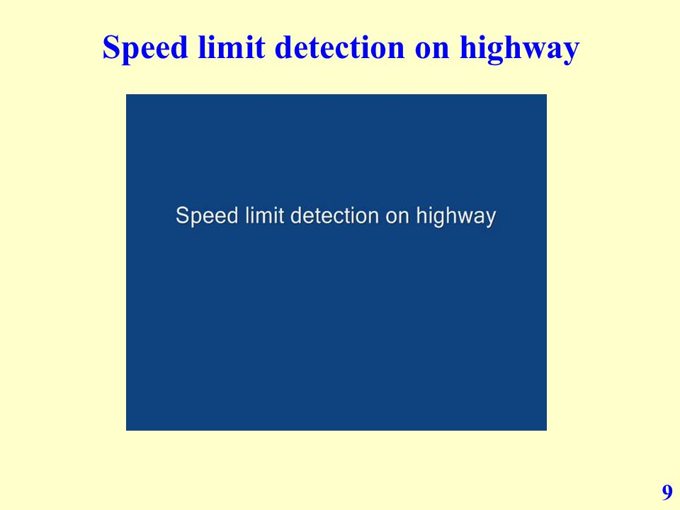 9 Speed limit detection on highway