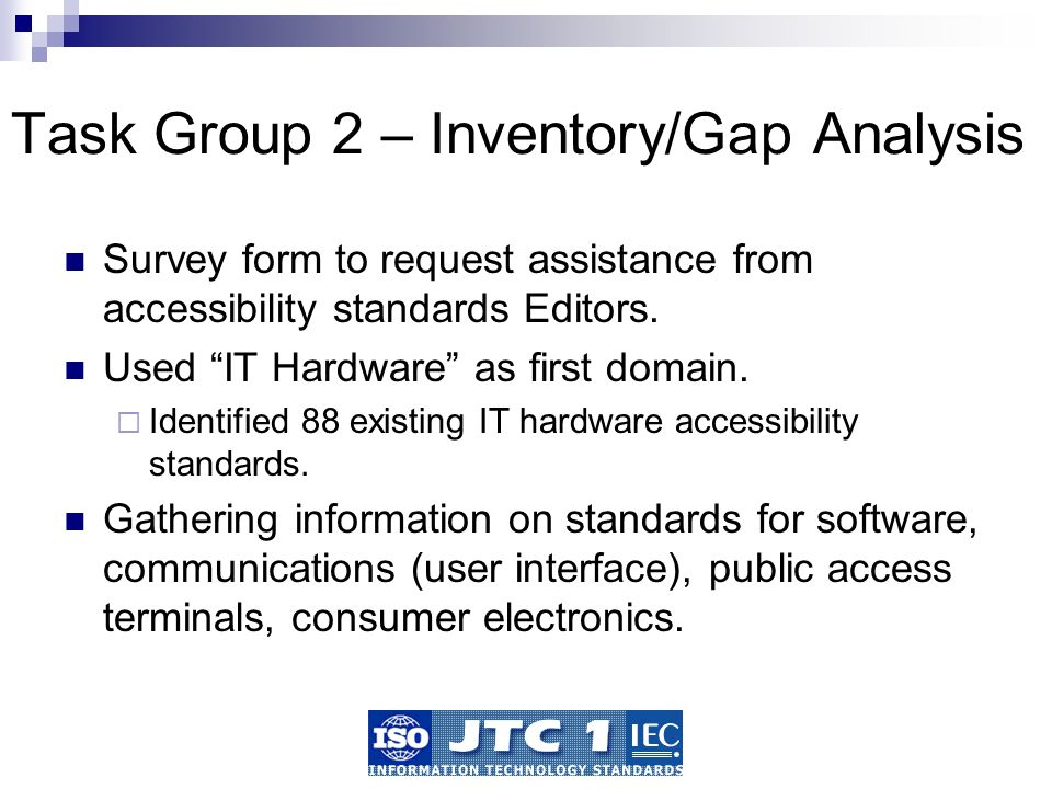 Task Group 2 – Inventory/Gap Analysis Survey form to request assistance from accessibility standards Editors.
