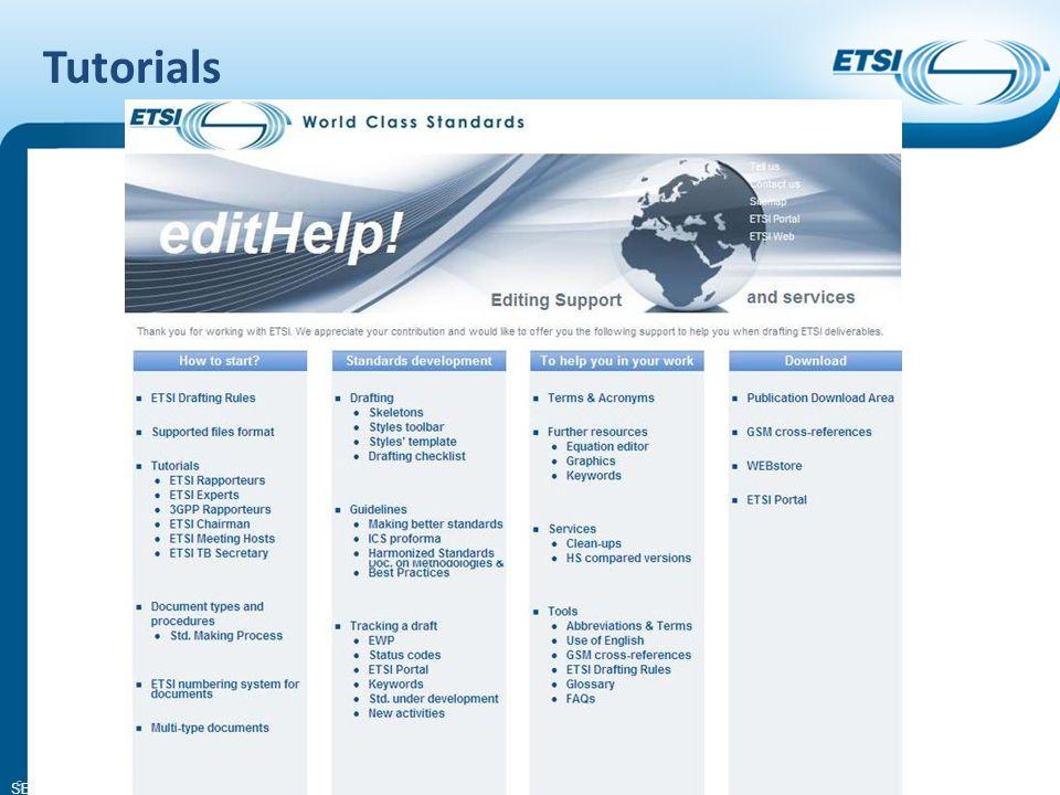 SEM13-03 Tutorials edithelp@etsi.org - +33 4 92 94 43 43 - http://portal.etsi.org/edithelp/home.asp 5