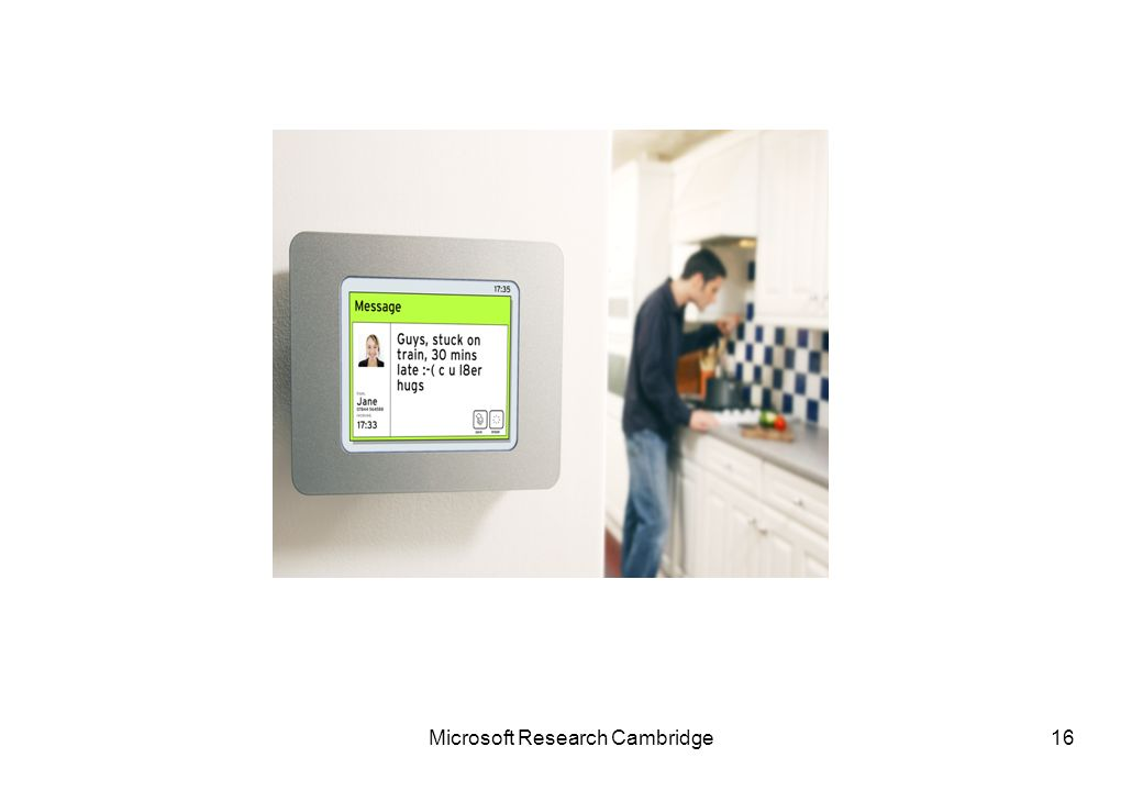 Microsoft Research Cambridge16