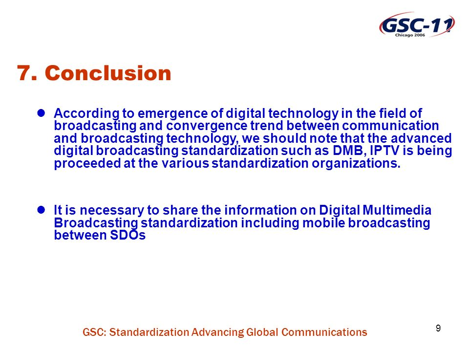 GSC: Standardization Advancing Global Communications 10 Annex