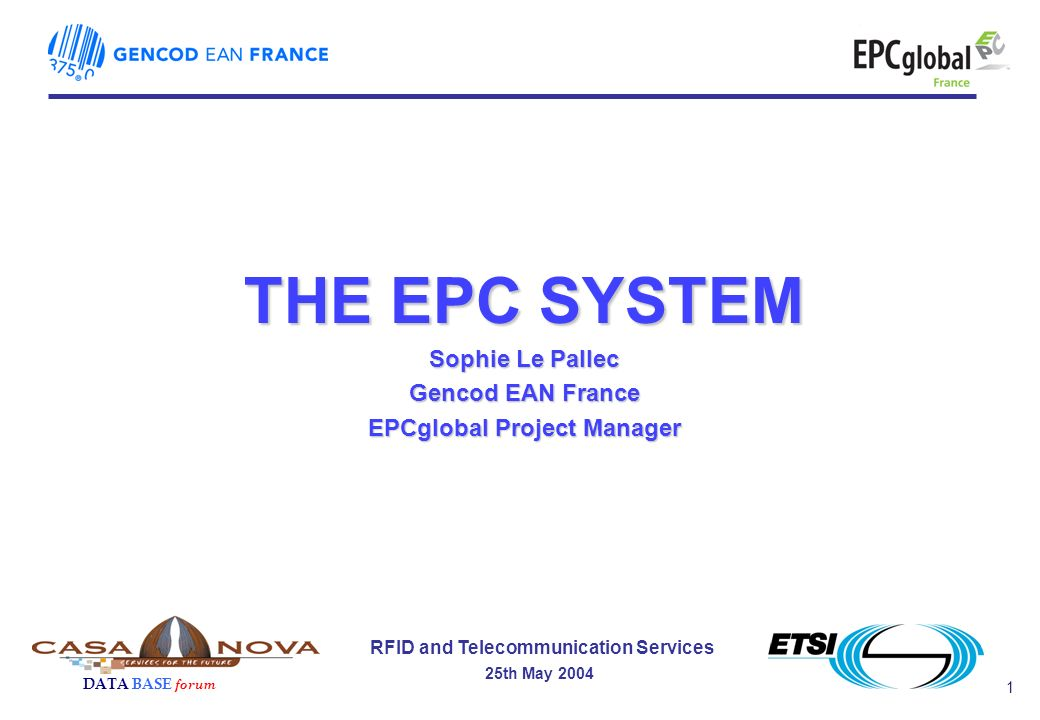 12 RFID and Telecommunication Services 25th May 2004 DATA BASE forum EPC v1.1 Standards