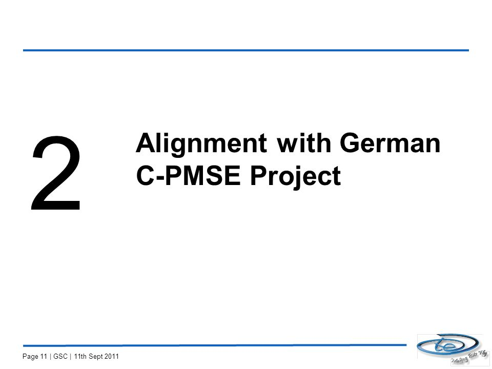 Alignment with German C-PMSE Project 2 Page 11 | GSC | 11th Sept 2011