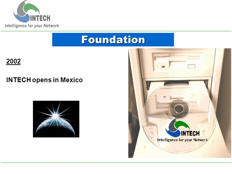 2002 INTECH opens in Mexico Foundation