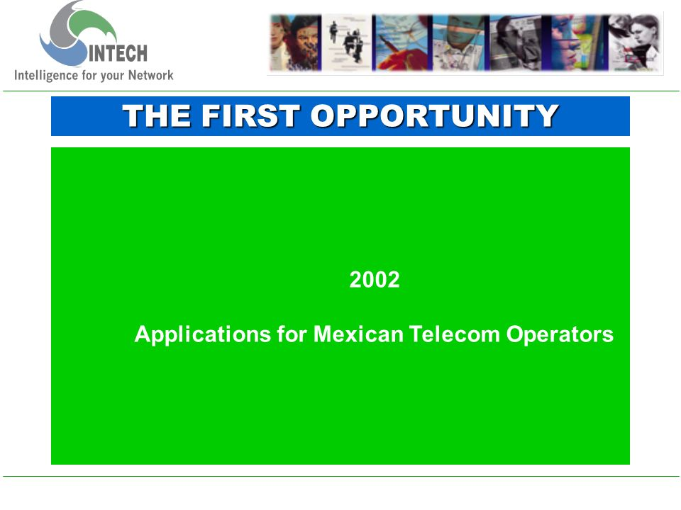 Capitalize opportunities in Latinamerica establishing strategic partnership with local companies and Telecom Operators.