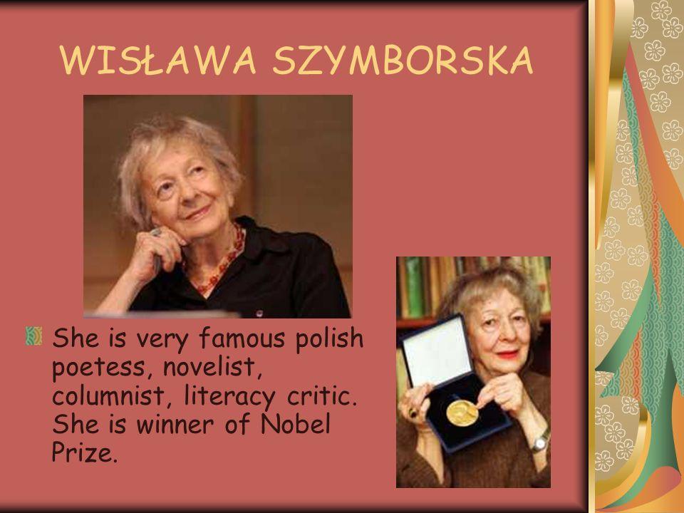 MARIA KONOPNICKA One of the best polish poetess and novelist. She lived between 1842 – 1910.
