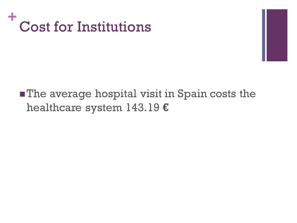 + Ratio of Private Hospitals to Public Hospitals In Spain, there are 465 private hospitals and 339 public hospitals.
