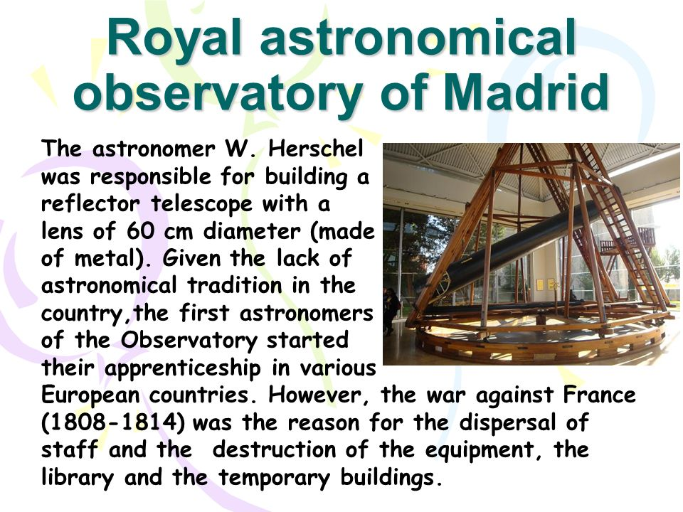 Royal astronomical observatory of Madrid The astronomer W.