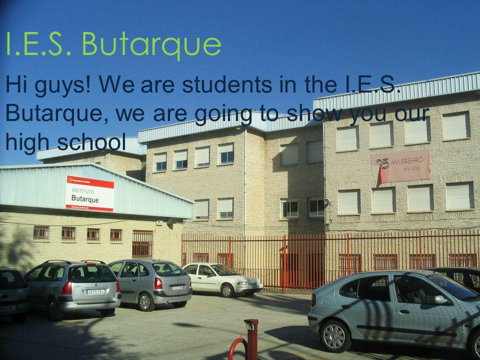Location Our high school is located in Leganes, a village in the community of Madrid