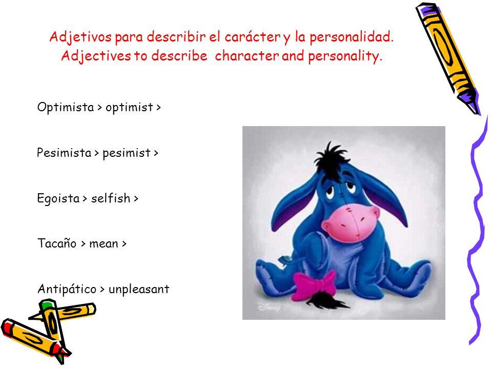 Adjetivos para describir el carácter y la personalidad.