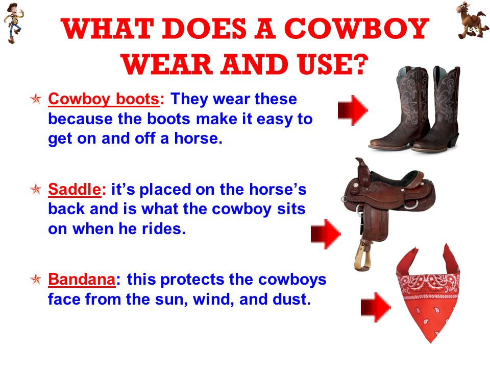 WHAT DOES A COWBOY WEAR AND USE.
