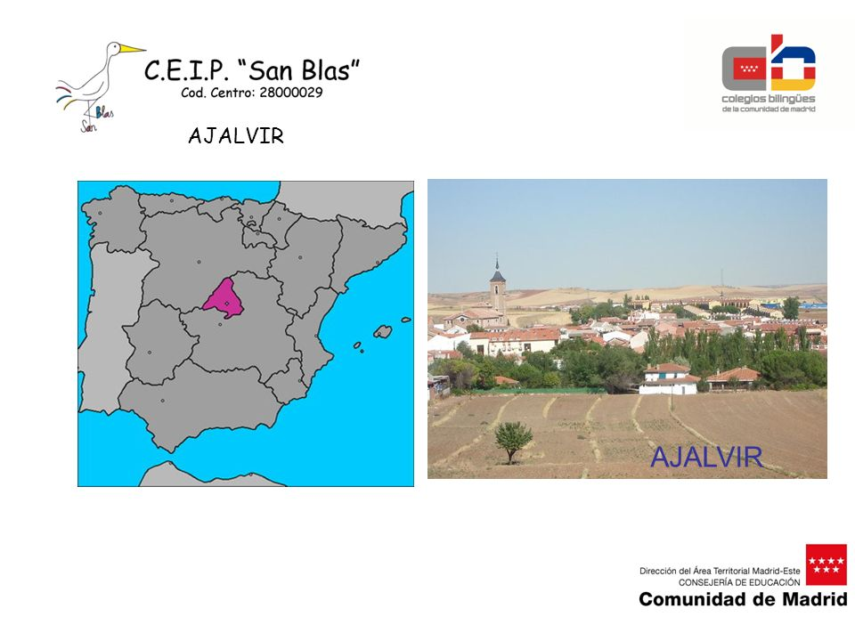 Ajalvir is a small village in the East Area of Madrid.