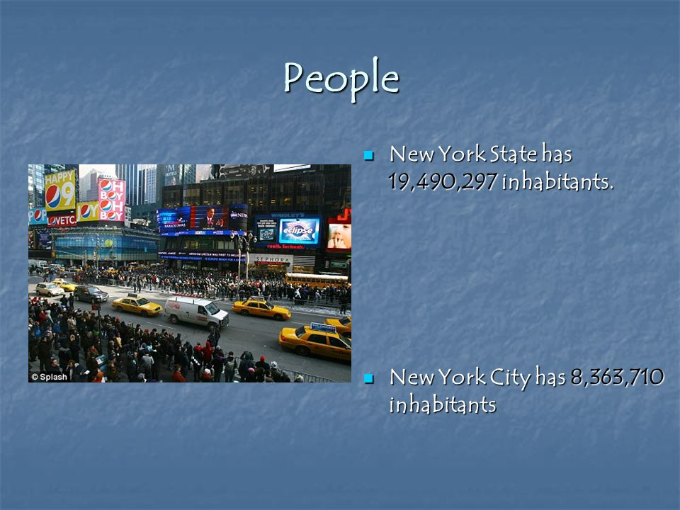New York State has 19,490,297 inhabitants. New York State has 19,490,297 inhabitants.
