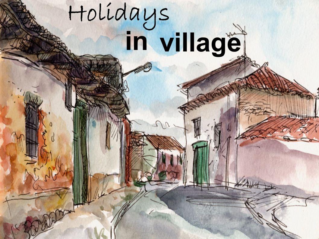 village in Holidays