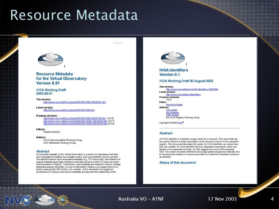 17 Nov 2003Australia VO - ATNF4 Resource Metadata