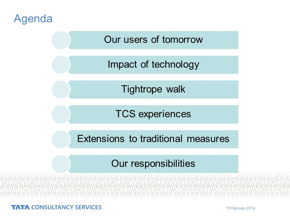 13 February 2014 Extensions to traditional measures Adopting new performance indicators and benchmarks to measure user satisfaction.