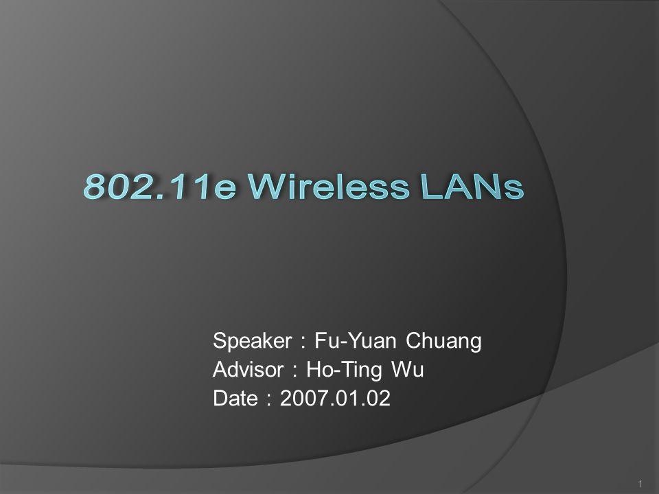 Speaker Fu-Yuan Chuang Advisor Ho-Ting Wu Date 2007.01.02 1