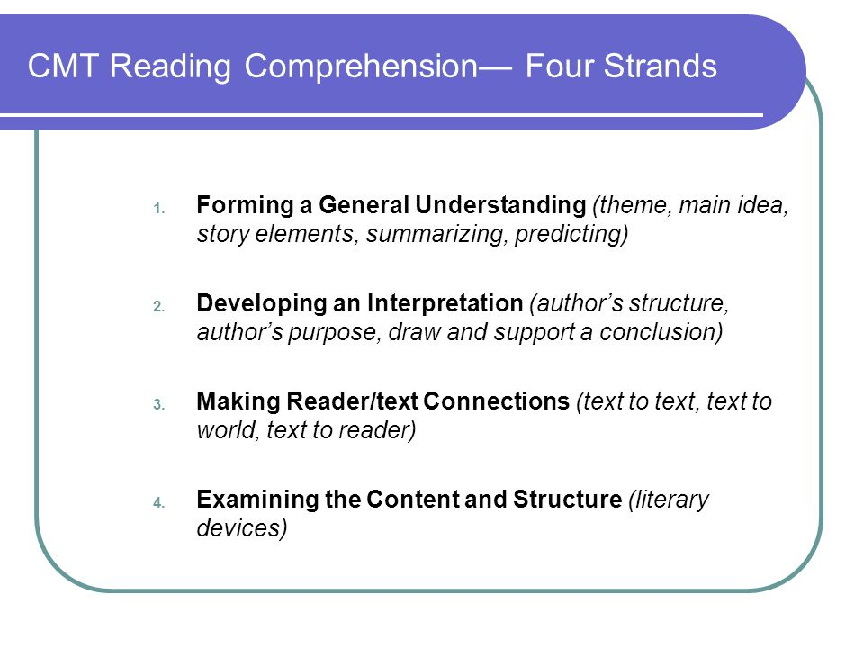 CMT Reading Comprehension Four Strands 1.