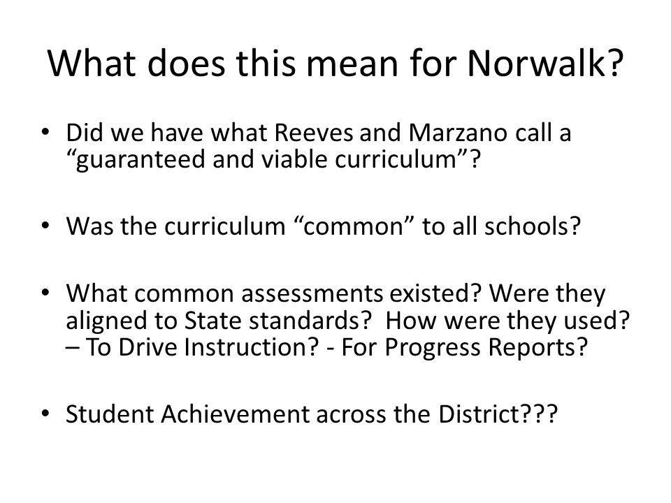 What does this mean for Norwalk.