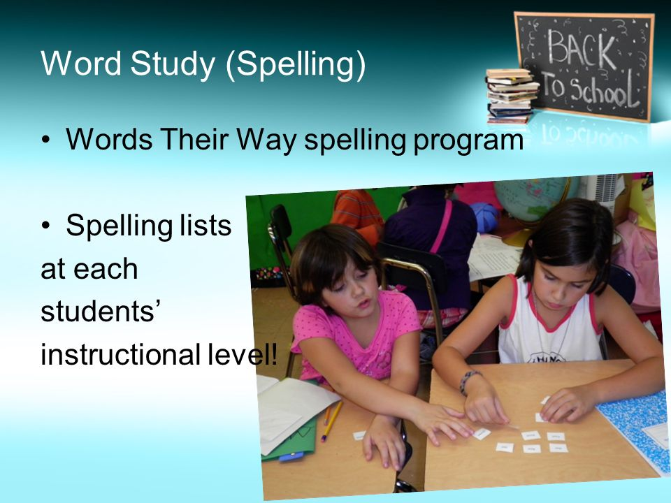 Word Study (Spelling) Words Their Way spelling program Spelling lists at each students instructional level!