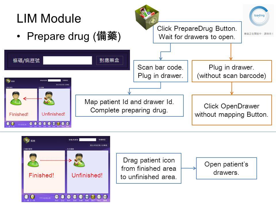 LIM Module Prepare drug ( ) Click PrepareDrug Button.